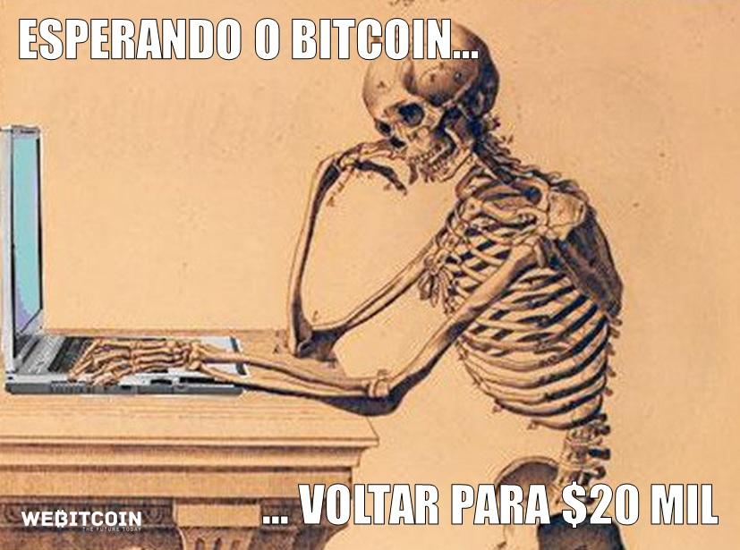 meme bitcoin esperando voltar a 20 mil