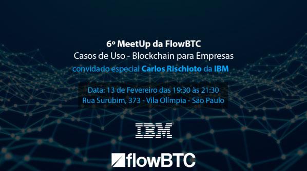 Webitcoin: FlowBTC realizará seu sexto Meet Up gratuito!